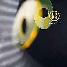 Lush - Blind Spot cover art.jpg