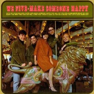 Make Someone Happy (We Five album) - Image: Make Someone Happy (We Five album)