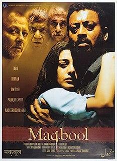<i>Maqbool</i> 2003 film by Vishal Bhardwaj