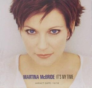 It's My Time (Martina McBride song) - Image: Martinamcbride 323903