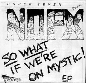 So What If We're on Mystic! - Image: NOFX So What If We're on Mystic! cover