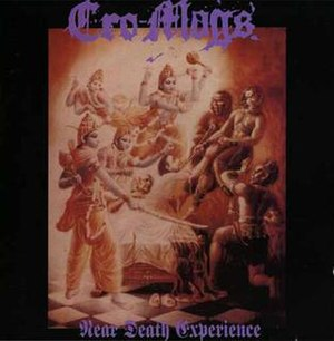 Near Death Experience (Cro-Mags album) - Image: Near Death Experience (Cro Mags album)