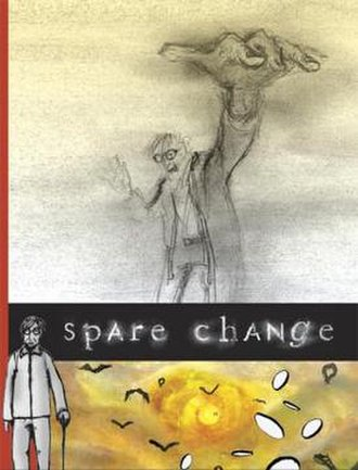 Ryan (film) - Poster for the film Spare Change created by Ryan Larkin and Laurie Gordon, and completed by Gordon after Larkin's death.