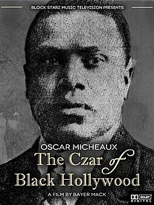 Poster for the 2014 documentary film Oscar Micheaux The Czar of Black Hollywood.jpg