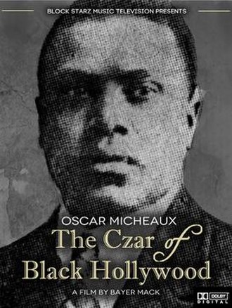 Oscar Micheaux - Poster for the 2014 documentary film Oscar Micheaux: The Czar of Black Hollywood.