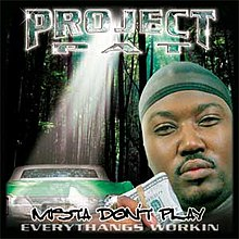 220px-Project_Pat_Mista_Dont_Play.jpg