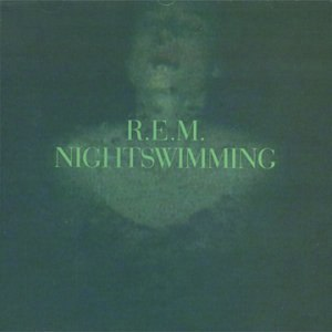 Nightswimming - Image: R.E.M. Nightswimming