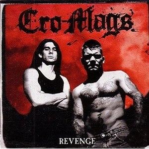 Revenge (Cro-Mags album) - Image: Revenge (Cro Mags album)