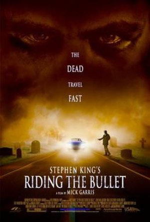 Riding the Bullet (film) - Image: Riding the bullet poster