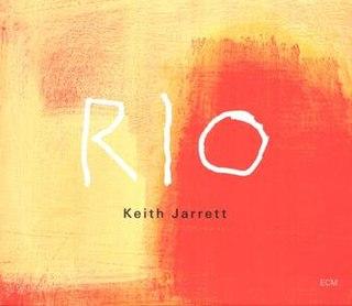 <i>Rio</i> (Keith Jarrett album) 2011 live album by Keith Jarrett