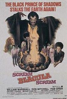 <i>Scream Blacula Scream</i> 1973 US blaxploitation horror film by Bob Kelljan