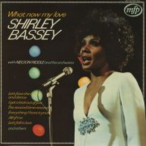 Let's Face the Music - Image: Shirley Bassey What Now My Love