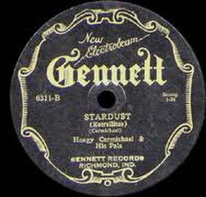 Stardust (song) - 1927 Gennett 78, 6311-B.