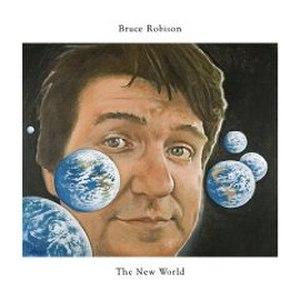 The New World (Bruce Robison album) - Image: The New World