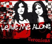 Leave Me Alone The Veronicas Song Wikipedia