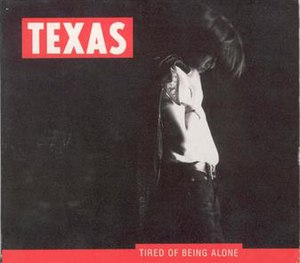 Tired of Being Alone - Image: Tired of Being Alone Texas