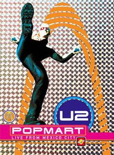 <i>PopMart: Live from Mexico City</i> 1998 concert video and live album by U2