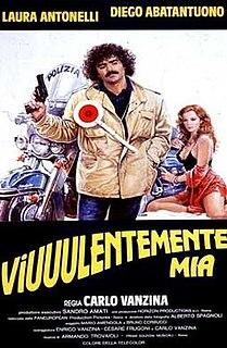 <i>Viuuulentemente mia</i> 1982 film by Carlo Vanzina