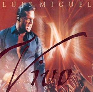 Vivo (Luis Miguel album) - Image: Vivolm