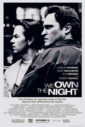 We Own the Night (film) - North American theatrical release poster