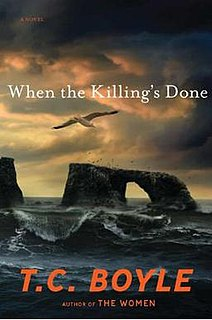 <i>When the Killings Done</i> book by T. Coraghessan Boyle