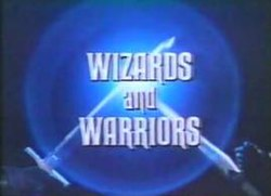 WizardsandWarriors-Titlecard.jpg