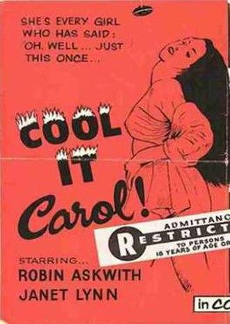"Cool It Carol! - Image: ""Cool it Carol!"" (1970)"