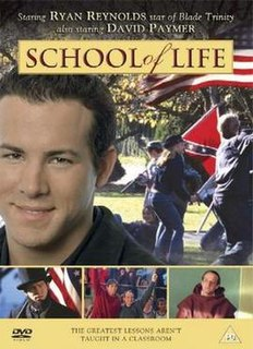 <i>School of Life</i> 2005 made-for-television drama film directed by William Dear