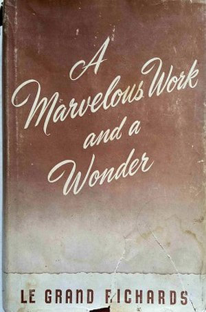 A Marvelous Work and a Wonder - First edition