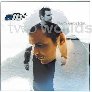 Two Worlds (ATB album) - Image: ATB two worlds