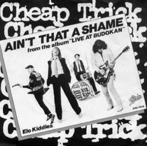 Ain't That a Shame - Image: Ain't That a Shame Cheap Trick