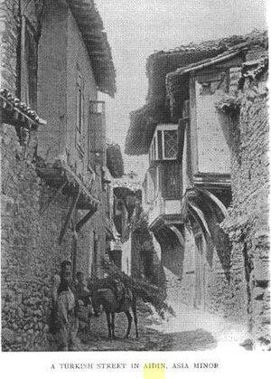 Battle of Aydın - A Turkish backstreet of Aydın in early 20th century