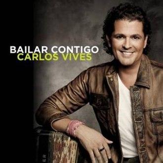 Bailar Contigo - Image: Bailar Contigo cover