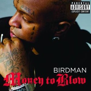 Money to Blow - Image: Birdman money to blow