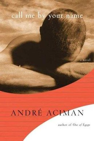 Call Me by Your Name (novel) - first edition cover