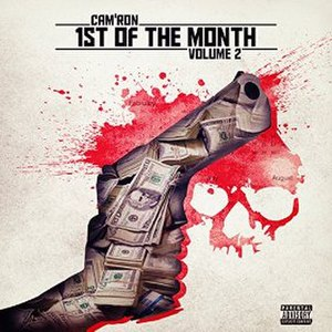 1st of the Month Vol. 2 - Image: Cam'ron 1st of the Month Vol. 2