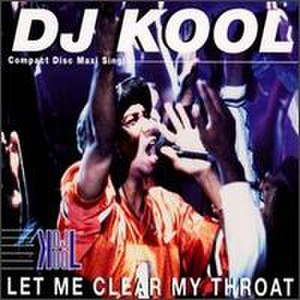 Let Me Clear My Throat - Image: DJ Kool Let Me Clear My Throat