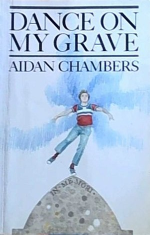 Dance on My Grave - First edition cover