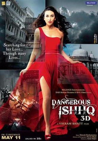 Dangerous Ishq (2012) DM - Karisma Kapoor, Rajneesh Duggal, Jimmy Shergill, Divya Dutta
