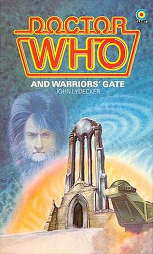 Warriors' Gate - Image: Doctor Who and Warriors' Gate