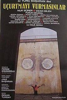 <i>Dont Let Them Shoot the Kite</i> 1989 film by Tunç Başaran