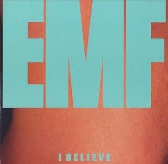 I Believe (EMF song) - Image: EMF I Believe