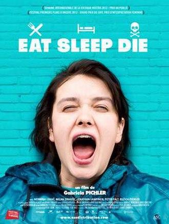 Eat Sleep Die - Image: Eat Sleep Die