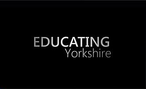 Educating Yorkshire - Image: Educating Yorkshire