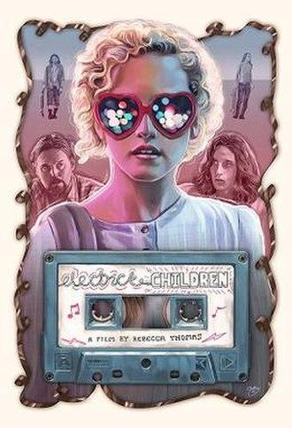 Electrick Children - Image: Electrick Children poster