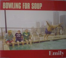 Emily (Bowling for Soup song) - Wikipedia