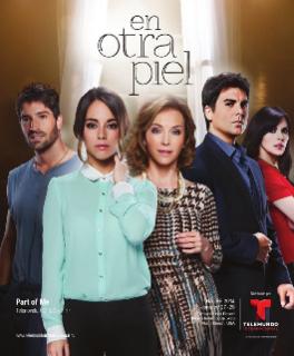 <i>En otra piel</i> Spanish-language telenovela