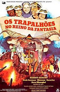 <i>Os Trapalhões no Reino da Fantasia</i> 1985 film by Dedé Santana