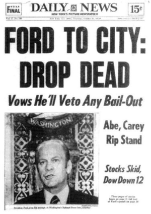 History of New York City (1946–77) - The 1970s were a low point in the city's modern history, and one of the lowest moments came when the New York Daily News reported the President's refusal to bail out the nation's largest city; he later relented.