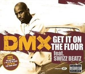Get It on the Floor - Image: Get it on the floor dmx